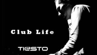 Tiesto - Club Life 113 (Részlet)