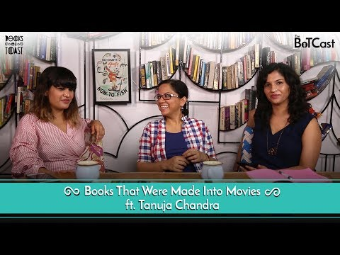 BoTCast Episode 18 feat. Tanuja Chandra - Books That Were Ma