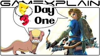 Zelda: Breath of the Wild & Pokémon Sun & Moon - E3 2016 Day 1 Discussion
