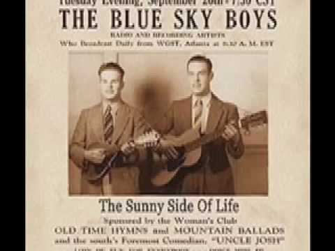 the blue sky boys/there's no disappointment in heaven