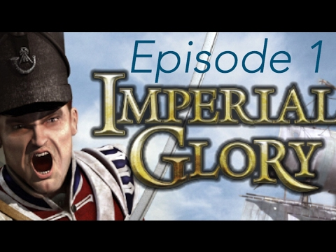 Imperial Glory! Ep 1  