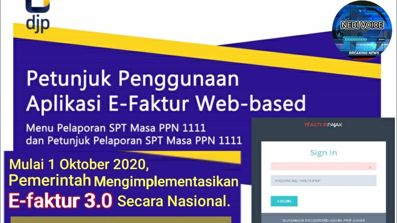 Petunjuk Cara Lapor Spt Masa Ppn Nihil Di Aplikasi E Faktur 3 0 Web Based Online Youtube