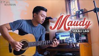 Maudy Ayunda Sekali Lagi cover Epul Rahman