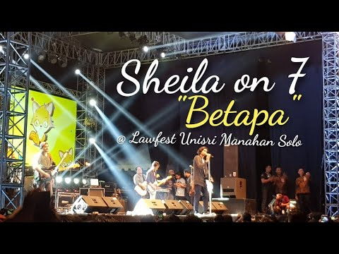 Sheila on 7  BETAPA   @ Lawfest Unisri 2018 Lapangan Parkir Stadion Manahan Solo