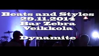 Beats And Styles - Dynamite (live 2014)