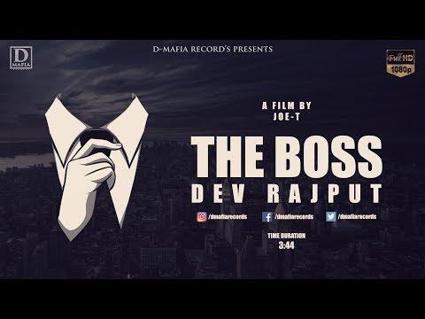 The Boss    Dev Rajput    Full Official Video 2017    D-Mafia records