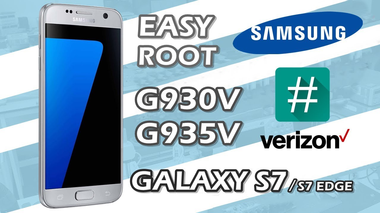 EASY ROOT G930V / G935V - VERIZON GALAXY S7 / GALAXY S7 EDGE - NOUGAT  SUPERSU ROOT KIT