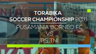 Video Gol Pertandingan Pusamania Borneo FC vs PS TNI