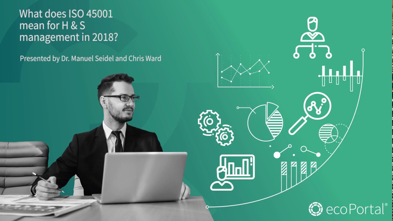 What does ISO 45001 mean for H&S management in 2018?