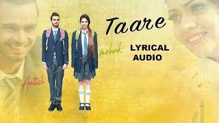 Taare  (Lyrical Audio) Aatish | Punjabi Lyrical Audio 2017 | White Hill Music