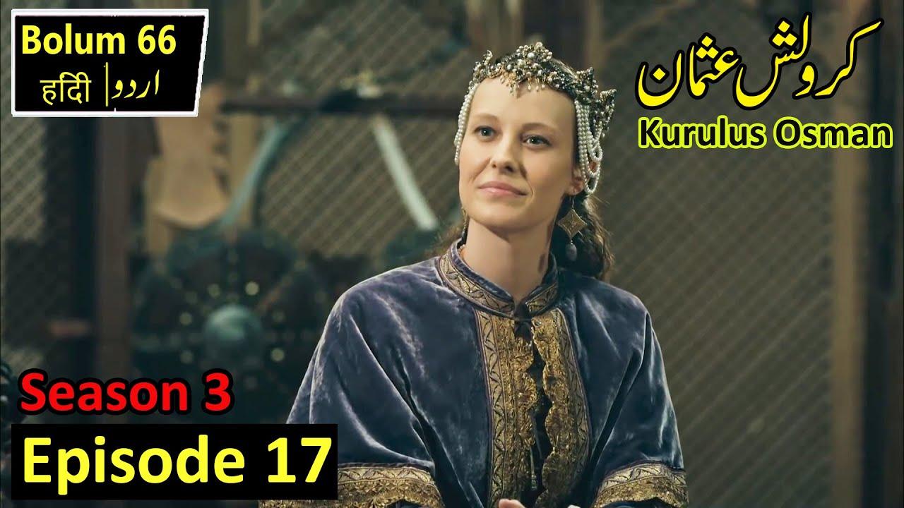 Kurulus Osman Season 3 Episode 17 in Urdu Hindi   Complete Review
