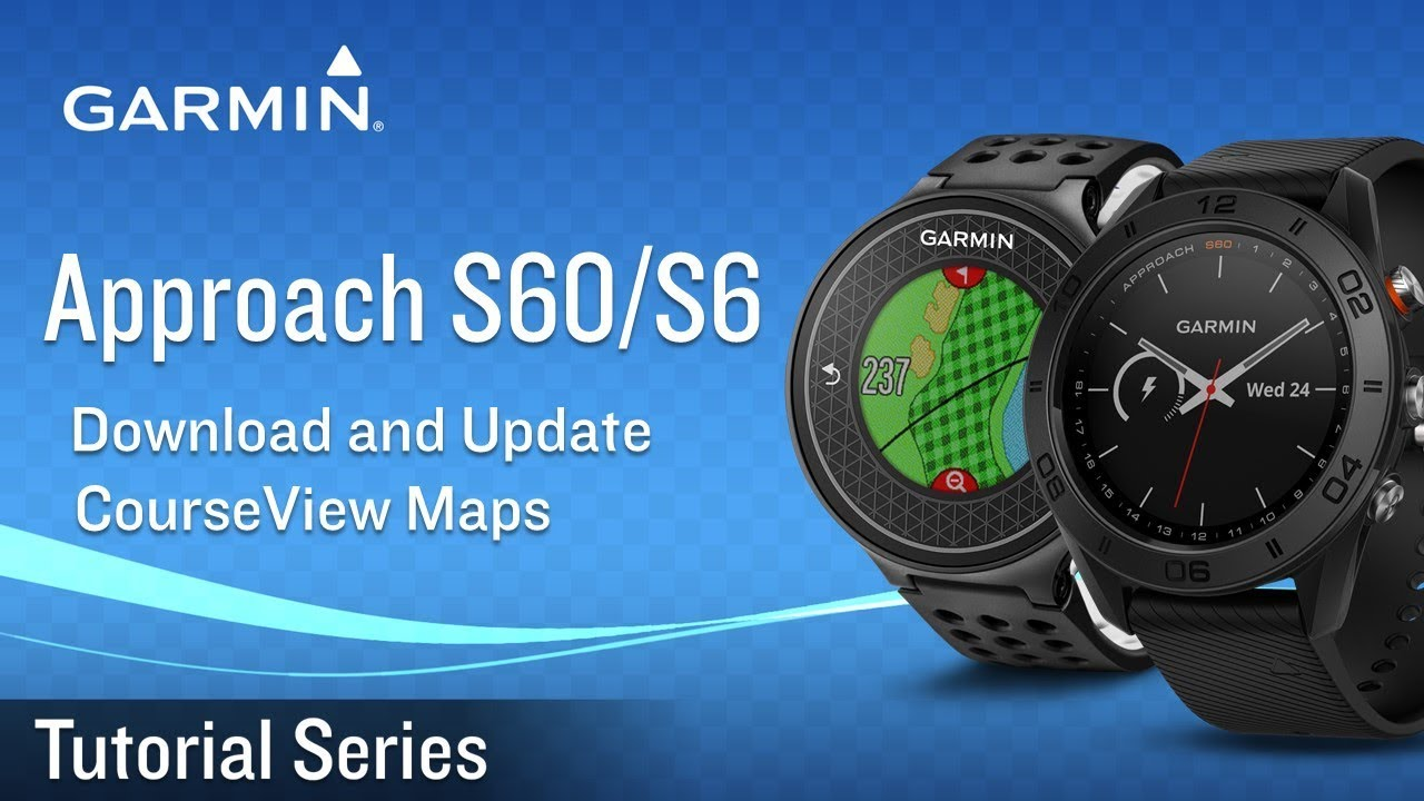 Tutorial - Approach S60/S6: Download and Update CourseView Maps