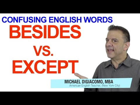 Besides vs. Except - Confusing English Vocabulary TOEIC TOEFL Practice