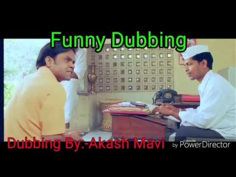 Dhol Movie(Rajpal Yadav) Desi Dubbing By Akash Mavi