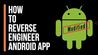 How To Hack | Reverse Engineer Android Apps (Tutorial)