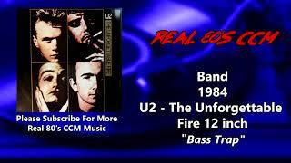 U2 - Bass Trap 12 inch version (HQ)