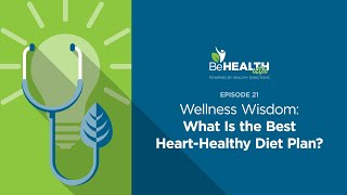 Wellness Wisdom: What Is the Best Heart-Healthy Diet Plan? (Pan Asian Modified Mediterranean Diet)