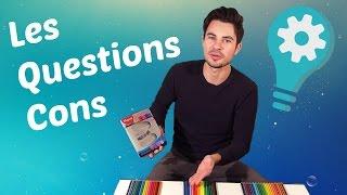 LES QUESTIONS CONS (Version Sous-Marque)