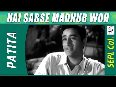 Hai Sabse Madhur Woh Geet | Talat Mahmood @ Patita | Dev Anand, Usha Kiran