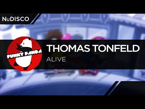 NuDISCO || Thomas Tonfeld - Alive