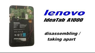 lenovo IdeaTab A1000 Teardown  - How to Disassemble / Take Apart