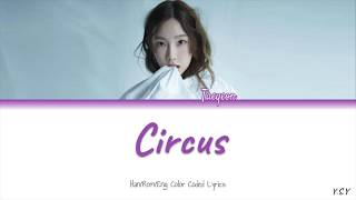 Taeyeon (태연) - Circus [Han/Rom/Eng lyrics] MP3