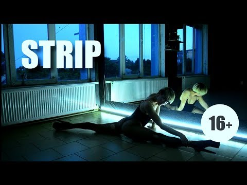 STRIP Choreo By Alla Ushakova | 16+