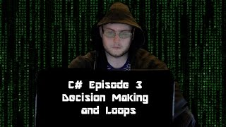 SMC# C#:Decision Making and Loops