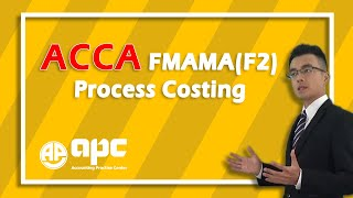 ACCA F2 Process Costing