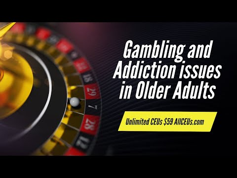 Episode 221  TIP 26 Gambling And Addictions Issues And Interventions In The Elderly