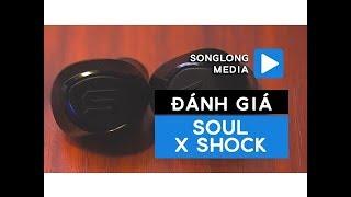 Đánh giá tai nghe Soul X Shock | True Wireless thể thao: Pin 60 tiếng, chống nước, bền bỉ