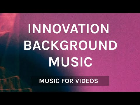 [FREE DOWNLOAD] Technology Innovation Background Music for Presentation Videos / Music for Videos