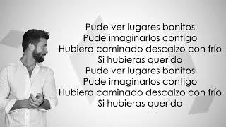 Pablo Alborán - Si Hubieras Querido (Letra/Lyrics)