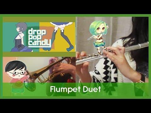 """""""drop Pop Candy"""" - REOL (Flumpet Duet Ft. Kiwi Flute)"""