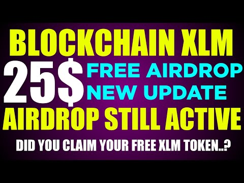 Blockchain 25$ XLM Airdrop – Blockchain Airdrop Still Active – Claim Your Token Fast 👍