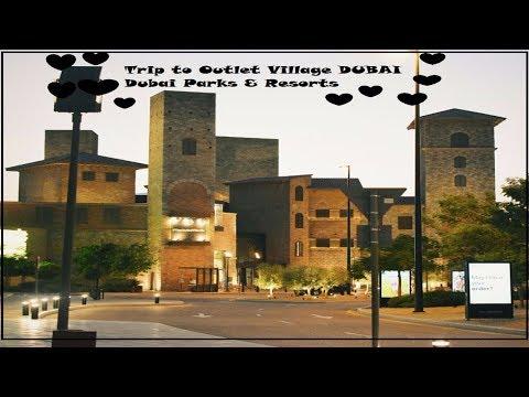 Trip to Outlet Village Dubai - Dubai Parks and Resorts