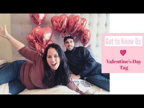 Get to know us | Valentine's Day Tag