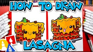 How To Draw Funny Lasagna