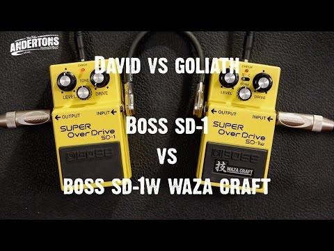 """David Vs Goliath"" - Boss SD-1 Vs Boss SD-1w Waza Craft"