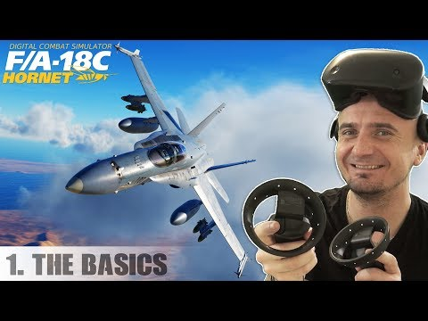 DCS: F/A-18C Hornet in Virtual Reality | Part 1: Learning the basics in VR