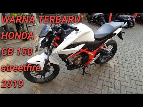 WARNA TERBARU HONDA CB 150 R streetfire 2019