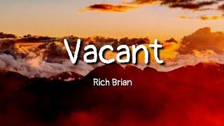 Rich Brian - Vacant  Lyrics