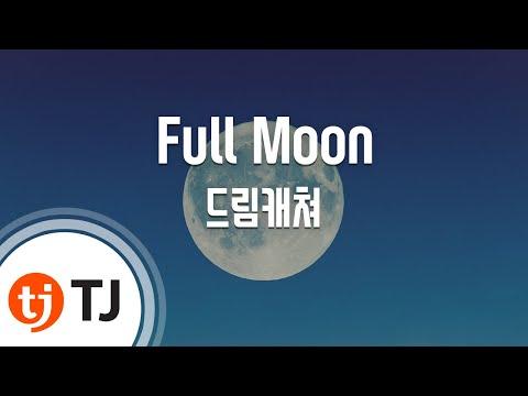 [TJ노래방] Full Moon - 드림캐쳐 / TJ Karaoke