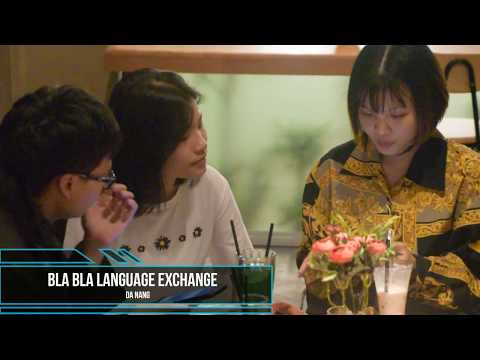 BlaBla Language Exchange - On the way 2 - Da Nang, Vietnam