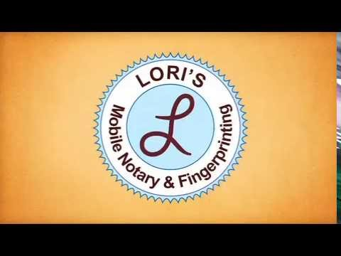 Lori's Mobile Notary and Fingerprinting Services