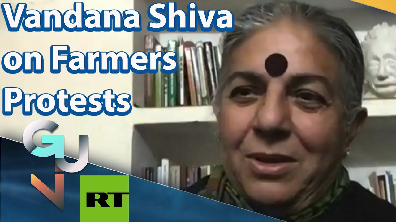Dr. Vandana Shiva on India's Farmers' Protests: Indian Farmers Are a Victim Of FOOD IMPERIALISM