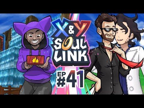 ALL THESE THINGS!  | Pokémon X & Y Soul Link Randomized Nuzlocke w/ TheKingNappy Ep 41