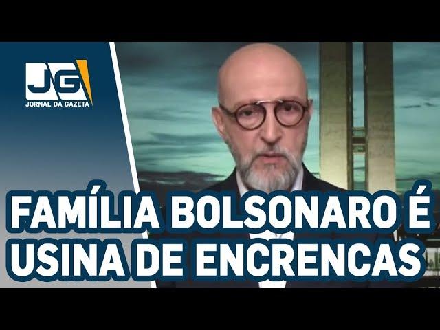 Josias de Souza / Família Bolsonaro é usina de encrencas
