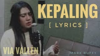 Via Vallen Kepaling Audio Lyrics