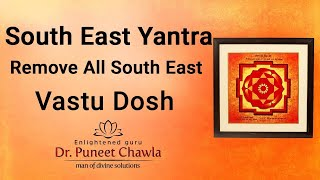 How to Remove the Vastu Defects of South East Direction? Vastu Defects & Remedy